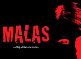 MALAS DE MIGUEL GALINDO