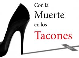 """""""CON LA MUERTE EN LOS TACONES"""" DE RIBALTA TEATRO"""
