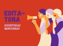 1ª EDITATONA DE ESCRITORAS MURCIANAS