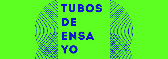 PROYECTO 'TUBOS DE ENSAYO'