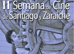 PRESENTACIÓN DE LA SEGUNDA SEMANA DE CINE DE SANTIAGO Y ZARAICHE