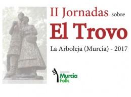 II JORNADAS SOBRE EL TROVO EN LA ARBOLEJA