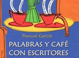 PALABRAS Y CAFÉ CON ESCRITORES EN ZARANDONA //