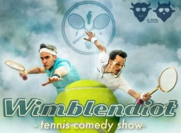 WIMBLENDIOT. TENNIS COMEDY SHOW