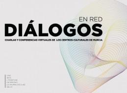 LA PRIMERA EDICIÓN DEL CICLO 'DIÁLOGOS EN RED' LLEGA A SU FIN