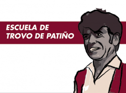 RENACE LA ESCUELA DE TROVO DE PATIÑO