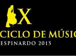 X CICLO DE MÚSICA ESPINARDO 2015
