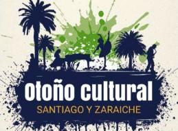 OTOÑO CULTURAL EN SANTIAGO Y ZARAICHE