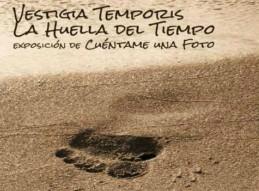 VESTIGIA TEMPORIS. LA HUELLA DEL TIEMPO