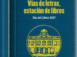 VÍA DE LETRAS, ESTACIÓN DE LIBROS 2017